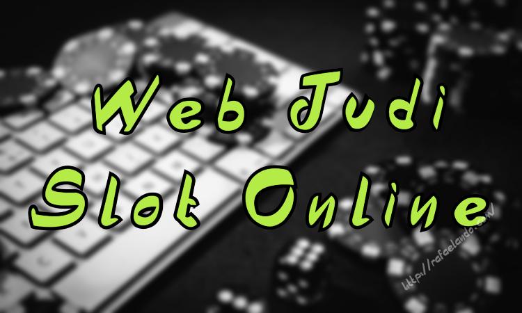 Web Judi Slot Online