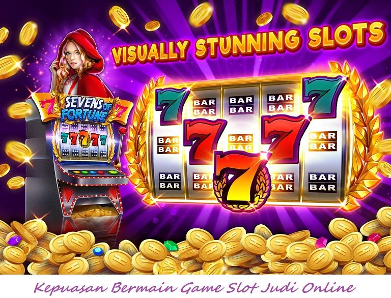 Kepuasan Bermain Game Slot Judi Online